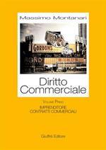 Diritto commerciale. Vol. 1: Imprenditore. Contratti commerciali.
