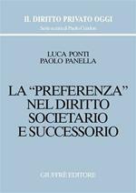 La preferenza nel diritto societario e successorio