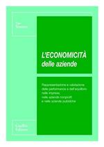 L' economicità delle aziende. Rappresentazione e valutazione delle performance e dell'equilibrio nelle imprese, nelle aziende nonprofit e nelle aziende pubbliche
