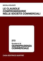 Le clausole compromissorie nelle società commerciali