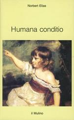 Humana conditio. Osservazioni sullo sviluppo dell'umanità nel quarantesimo anniversario della fine della guerra