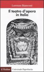 Il teatro d'opera in Italia. Geografia, caratteri, storia