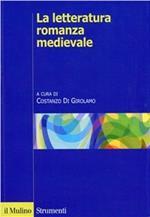 La letteratura romanza medievale. Una storia per generi