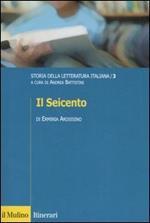 Storia della letteratura italiana. Vol. 3: Il Seicento.