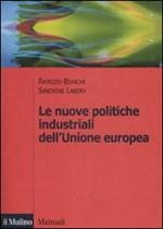 Le nuove politiche industriali dell'Unione Europea