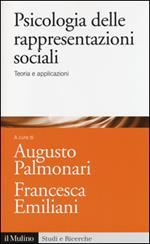 Psicologia delle rappresentazioni sociali. Teoria e applicazioni