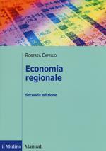 Economia regionale. Localizzazione, crescita regionale e sviluppo locale
