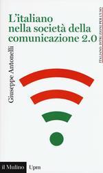 L' italiano nella società della comunicazione 2.0