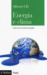 Energia e clima. L'altra faccia della medaglia