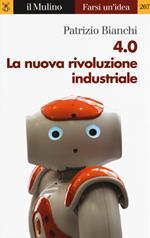4.0 La nuova rivoluzione industriale