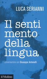 Il sentimento della lingua. Conversazione con Giuseppe Antonelli