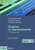Scoprire la macroeconomia. Vol. 2: Un passo in più.