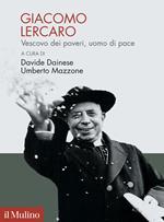 Giacomo Lercaro. Vescovo dei poveri, uomo di pace