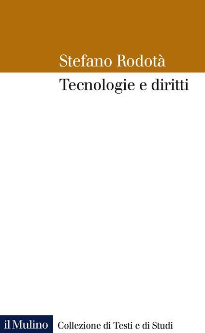 Tecnologie e diritti - Stefano Rodotà - copertina