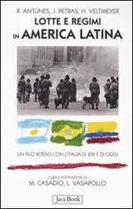 Lotte e regimi in America latina. Un filo rosso con l'Italia di ieri e di oggi