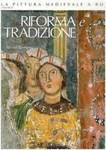 Riforma e tradizione. Vol. 4: 1150-1197.