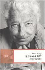 Il signor Fiat. Una biografia
