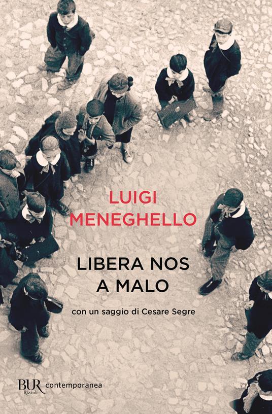 Libera nos a Malo - Luigi Meneghello - copertina