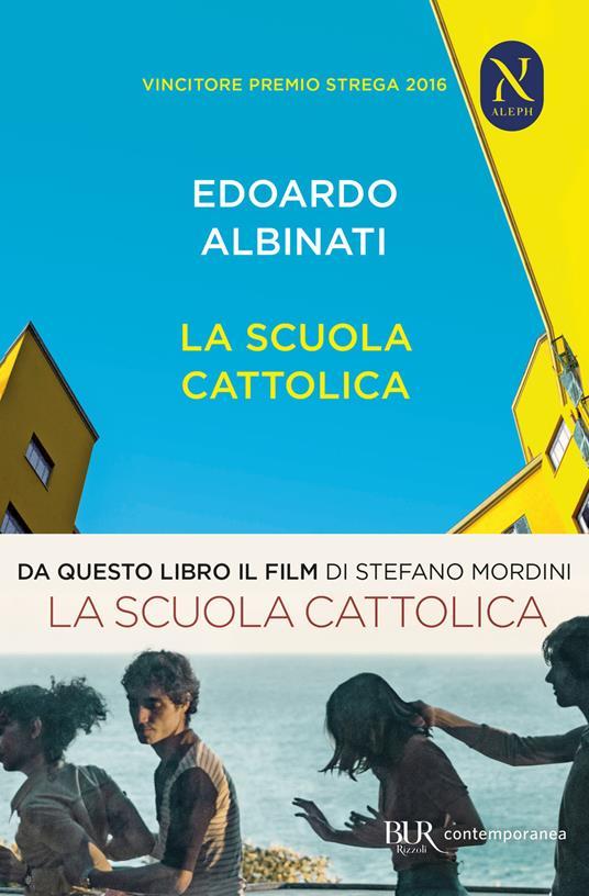 La scuola cattolica - Edoardo Albinati - copertina
