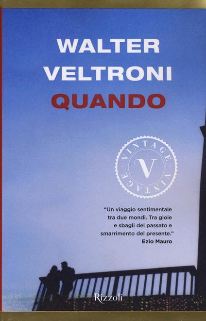 Quando - Walter Veltroni - copertina
