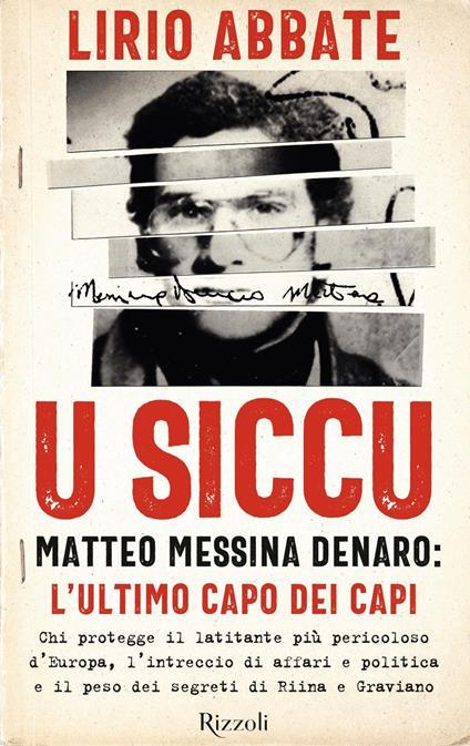 U siccu. Matteo Messina Denaro: l'ultimo capo dei capi - Lirio Abbate - copertina