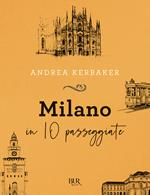 Milano in 10 passeggiate