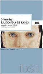 La donna di Samo. Testo greco a fronte