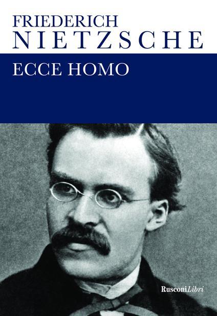 Ecce homo - Friedrich Nietzsche - copertina