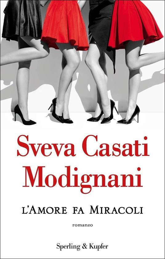 L' amore fa miracoli - Sveva Casati Modignani - copertina
