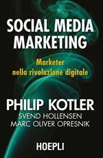 Social media marketing. Marketer nella rivoluzione digitale