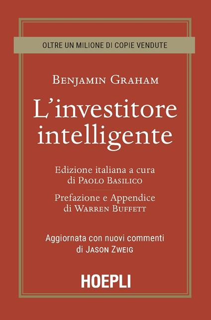 L' investitore intelligente. Aggiornata con i nuovi commenti di Jason Zweig - Benjamin Graham - copertina