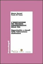 L' innovazione nei processi amministrativi delle PMI. Opportunità e vincoli della fatturazione elettronica