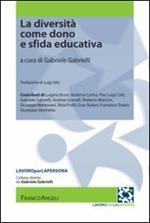 La diversità come dono e sfida educativa