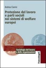 Protezione del lavoro e parti sociali nei sistemi di welfare europei