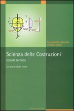Scienza delle costruzioni. Vol. 2: La teoria della trave.