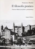 Il filosofo pratico. Francesco Budassi fra politica e giurisprudenza