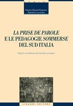 «La prise de parole» e le pedagogie «sommerse» del sud Italia. Napoli e la Mensa dei bambini proletari