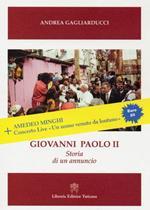 Giovanni Paolo II. Storia di un annuncio. Con DVD