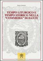 Tempo liturgico e tempo storico nella commedia di Dante