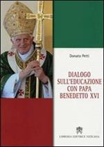 Dialogo sull'educazione con papa Benedetto XVI