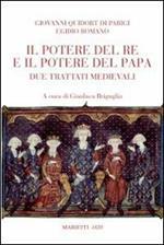 Il potere del re e del papa. Due trattati medievali