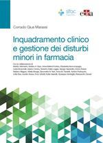 Inquadramento clinico e gestione dei disturbi minori in farmacia