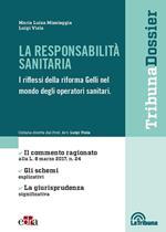 La responsabilità sanitaria. I riflessi della riforma Gelli nel mondo degli operatori sanitari