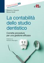 La contabilità dello studio dentistico. Corrette procedure per una gestione efficace