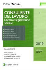 Consulente del lavoro. Vol. 1: Lavoro e legislazione sociale.