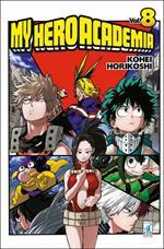 My Hero Academia. Vol. 8: Yaoyorozu: Rising