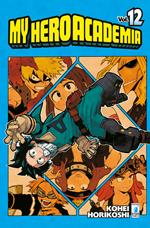 My Hero Academia. Vol. 12: THE ESAME