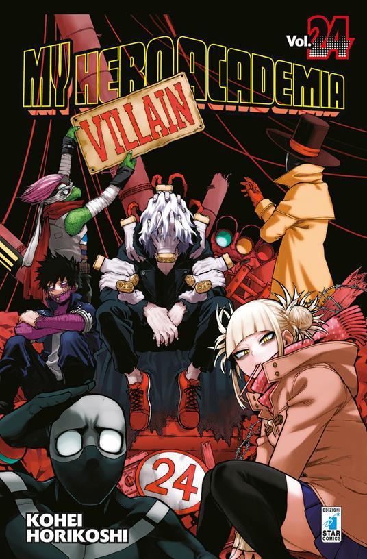 My Hero Academia. Vol. 24: All It Takes Is One Bad Day - Kohei Horikoshi - copertina