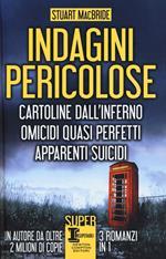 Indagini pericolose: Cartoline dall'inferno-Omicidi quasi perfetti-Apparenti suicidi