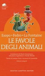 Le favole degli animali. Testo latino e greco a fronte. Ediz. integrale